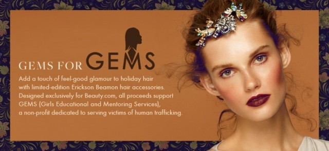 GEMS hair accessories by Erickson Beamon to fight sex slavery